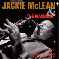 Jackie McLean & The MacBand - Fire & Love