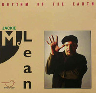 Jackie McLean - Rhythm of the Earth
