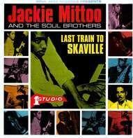 Jackie Mittoo - Last Train To Skaville