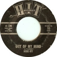 Jackie Ott / Bob & Bobbie - Out Of My Mind / Young Lovers