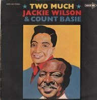 Jackie Wilson & Count Basie - Two Much