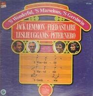 Jack Lemmon , Fred Astaire - 'S Wonderful, 'S Marvelous, 'S Gershwin