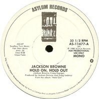 Jackson Browne - Hold On, Hold Out