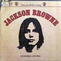 Jackson Browne - Jackson Browne (Saturate Before Using)