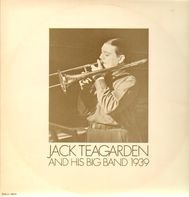 Jack Teagarden - And His Big Band 1939