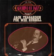 Jack Teagarden, Pee Wee Russell - Archive Of Jazz