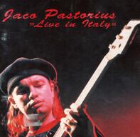 Jaco Pastorius - Live in Italy