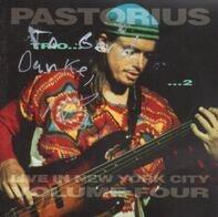 Jaco Pastorius - Live In New York City, Vol. 4: Trio 2