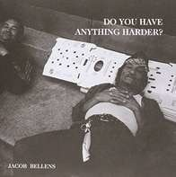 Jacob Bellens - Do You Have Anything..