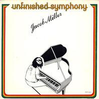 Jacob Miller - Unfinished Symphony