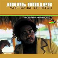 Jacob Miller - Who Say Jah No Dread (lp)