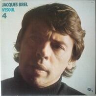 Jacques Brel - Vesoul 4