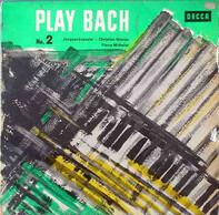 Jacques Loussier - Pierre Michelot - Christian Garros - Play Bach No. 2