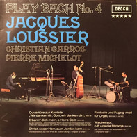 Bach/ Jacques Loussier , Christian Garros , Pierre Michelot - Play Bach No. 4