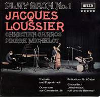 Jacques Loussier / Christian Garros / Pierre Michelot - Play Bach No.1