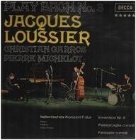 Jacques Loussier / Christian Garros / Pierre Michelot - Play Bach No. 3