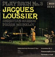 Jacques Loussier, Christian Garros, Pierre Michelot - Play Bach No.3
