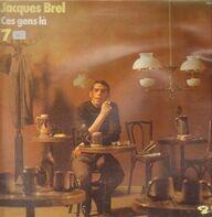 Jacques Brel - Ces Gens-Là