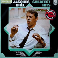 Jacques Brel - Greatest Hits