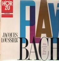 Jacques Loussier - Höhepunkte aus Play Bach