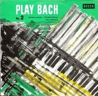 Jacques Loussier, Christian Garros, Pierre Michelot - Play Bach N°. 2