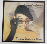 Jacqui Brookes - Trains And Boats And Planes