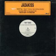 Jadakiss - Why! (Remix) / Shine
