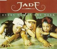 Jade - Every Day Of The Week