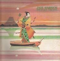 Jade Warrior - Reflections