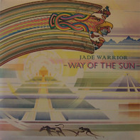 Jade Warrior - Way of the Sun