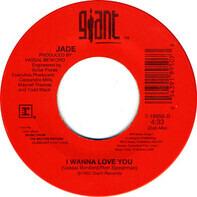 Jade - I Wanna Love You