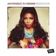 Jah Wobble/PJ Higgins - Inspiration