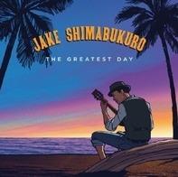 Jake Shimabukuro - Greatest Day