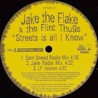 Jake The Flake & The Flint Thugs - Streets Is All I Know / F.A.N.G. / Money, Mack, Murder
