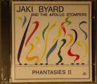 Jaki Byard And The Apollo Stompers - Phantasies II