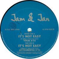 Jam & Jan - It's Not Easy