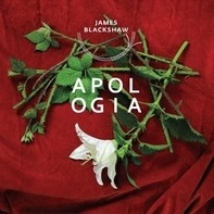 James Blackshaw - Apologia