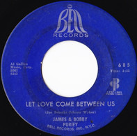 James & Bobby Purify - Let Love Come Between Us