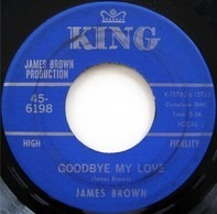 James Brown - Goodbye My Love / Shades Of Brown