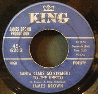 James Brown - Santa Claus Go Straight To The Ghetto / You Know It