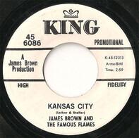 James Brown & The Famous Flames - Kansas City / Stone Fox