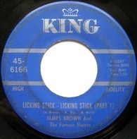 James Brown & The Famous Flames - Licking Stick - Licking Stick