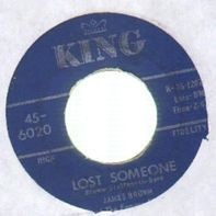 James Brown & The Famous Flames - Lost Someone / I'll Go Crazy