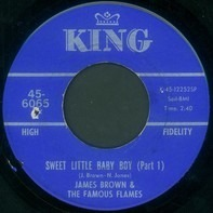James Brown & The Famous Flames - Sweet Little Baby Boy