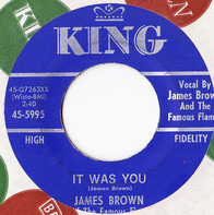 James Brown & The Famous Flames - This Old Heart / It Was You