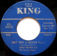 James Brown & The Famous Flames - Ain't That A Groove