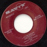 James Cleveland And The Charles Ford Singers - Say You Love Him / As Long As There's God