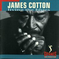 James Cotton - Living the Blues
