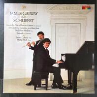 James Galway , Phillip Moll , Franz Schubert - James Galway Plays Schubert