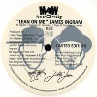 James Ingram / Masters At Work Feat. India - Lean On Me / To Be In Love